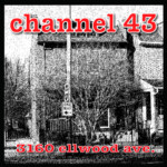 Channel Forty Three Thirty One Sixty Ellwood Avenue compact disc