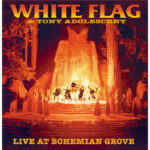 White Flag Live At Bohemian Grove side