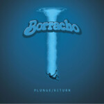 Borracho Plunge Return ten inch