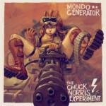 Mondo Generator Chuck Norris Experiment split seven inch
