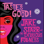 Jake Starr Tastes Good album